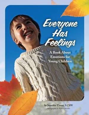 Everyone Has Feelings: A Book about Emotions for Young Children