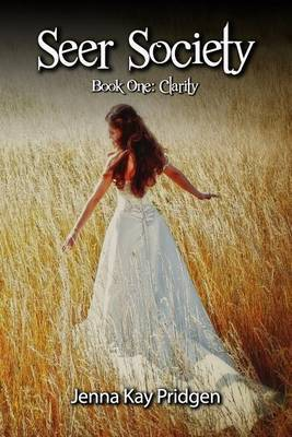 Seer Society Book One: Clarity