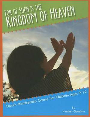 For of Such Is the Kingdom of Heaven