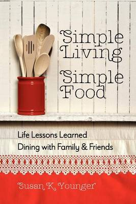Simple Living, Simple Food