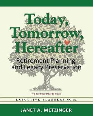 Today, Tomorrow, Hereafter: Retirement Planning and Legacy Preservation