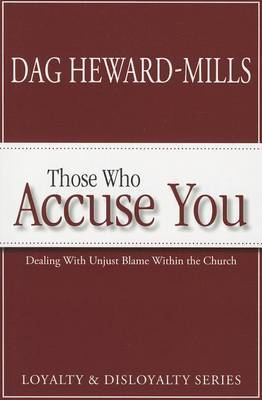 Those Who Accuse You: Dealing with Unjust Blame Within the Church