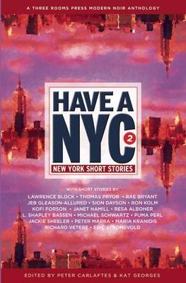 Have a NYC 2: New York Short Stories