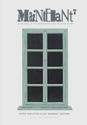 Maintenant 7: A Journal of Contemporary Dada Writing & Art