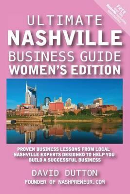 Ultimate Nashville Business Guide Women's Edition