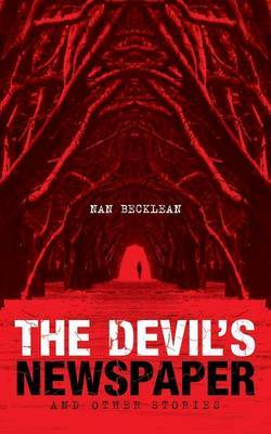 The Devil's Newspaper: And Other Stories