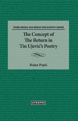 The Concept of the Return in Tin Ujevi 's Poetry