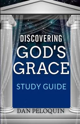 Discovering God's Grace: Study Guide