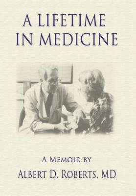 A Lifetime in Medicine