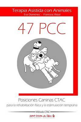 Posiciones Caninas Ctac Para La Rehabilitacion Fisica y La Estimulacion Temprana: Terapia Asistida Con Animales