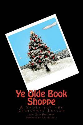 Ye Olde Book Shoppe: A Story for the Christmas Season