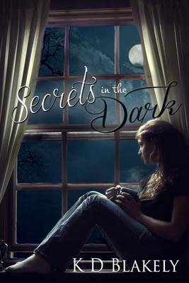 Secrets in the Dark: Chimera Chronicles - Book 1