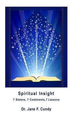 Spiritual Insight: 7 Sisters 7 Continents 7 Lessons