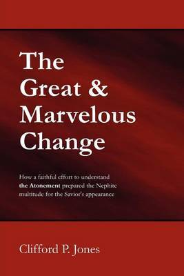 The Great & Marvelous Change
