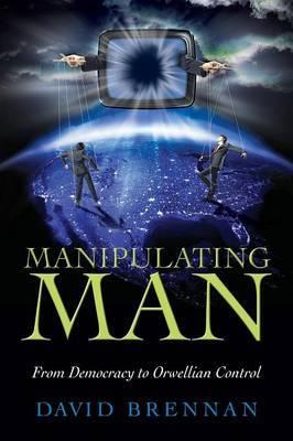 Manipulating Man