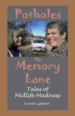 Potholes on Memory Lane