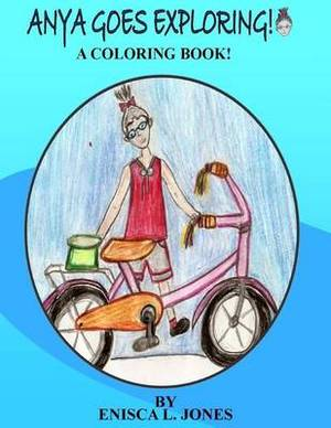 Anya Goes Exploring: A Coloring Book