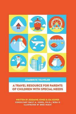 Starbrite Traveler: A Travel Resource for Parents of Children with Special Needs