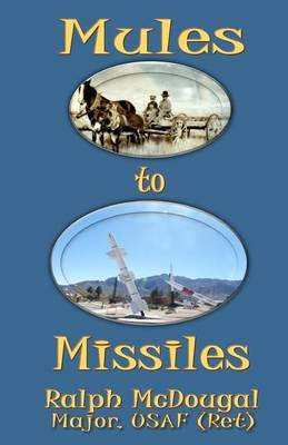 Mules to Missiles