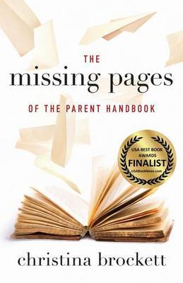 The Missing Pages of the Parent Handbook