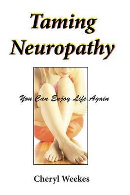 Taming Neuropathy: You Can Enjoy Life Again