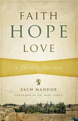 Faith, Hope, Love: A 28-Day Journey