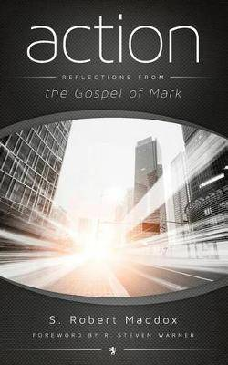 Action: Reflections from the Gospel of Mark