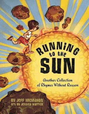 Running to the Sun: Another Collection of Rhymes without Reason