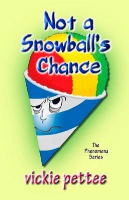 Not a Snowball's Chance