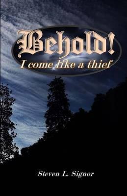 Behold! I Come Like a Thief