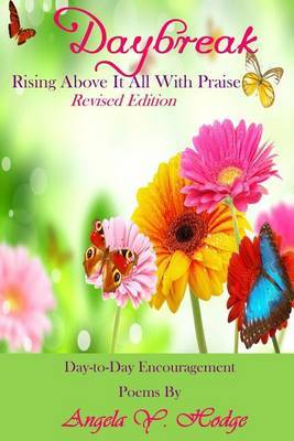 Daybreak: Rising Above It All with Praise (Revised Edition)