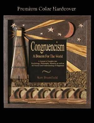 Congruencism a Beacon for the World Premium Color Hardcover