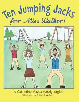 Ten Jumping Jacks for Miss Walker