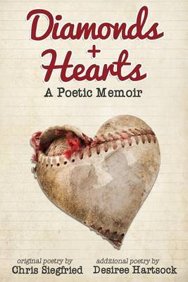 Diamonds + Hearts: A Poetic Memoir