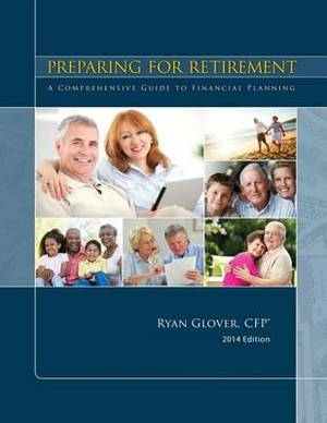 Preparing for Retirement: A Comprehensive Guide to Financial Planning