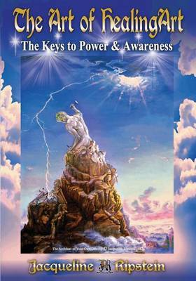 The Art of Healingart...the Keys to Power and Awareness: Black & White Printed Edition
