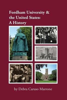 Fordham University & the United States  : A History