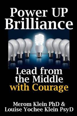 Power Up Brilliance: Lead from the Middle