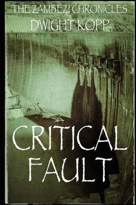 Critical Fault