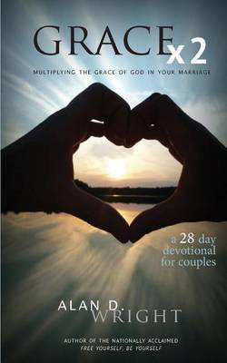 Grace X2: Multiplying the Grace of God in Your Marriage