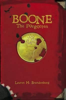 Boone: The Forgotten