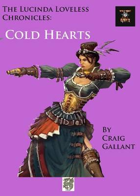 The Lucinda Loveless Chronicles: Cold Hearts
