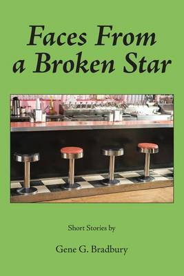 Faces from a Broken Star: Short Stories