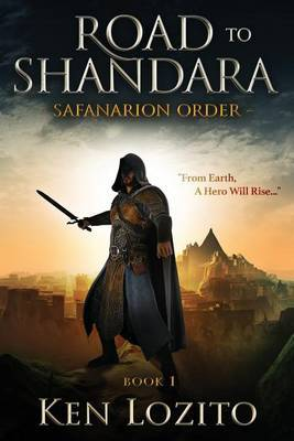 Road to Shandara: Book One of the Safanarion Order