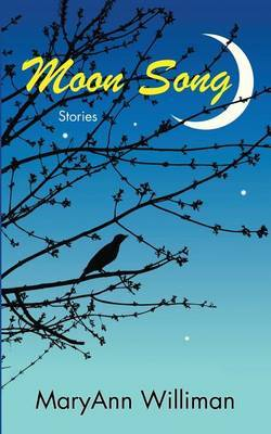 Moon Song: Stories