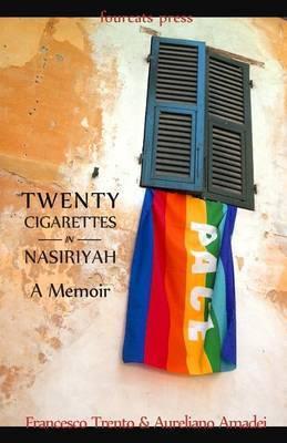 Twenty Cigarettes in Nasiriyah: A Memoir