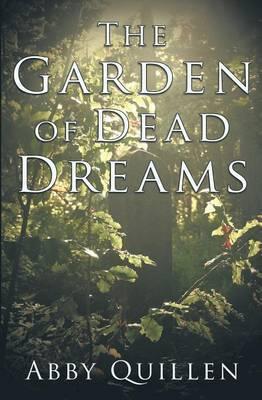 The Garden of Dead Dreams