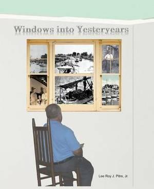 Windows Into Yesteryears