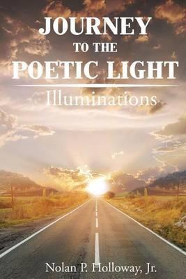 Journey to the Poetic Light: Illuminations