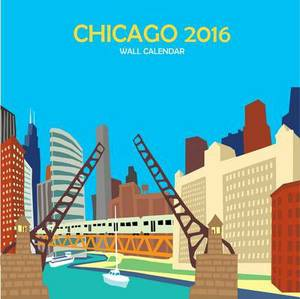 Chicago Wall Calendar: 2016